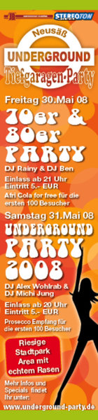 Underground Party am 30. + 31. Mai 2008