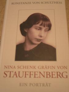 Nina Schenk Grfin von Stauffenberg - ein Portrt