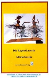 Lesetipp: 'Die Regentnzerin' von Maria Sassin