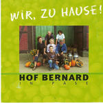Buerlichen Familienbetrieb mit Tradition Hof Bernard