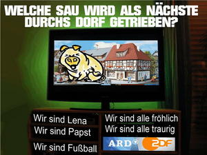 WIEDER EINE SAU, DIE DURCHS DORF MUSS?