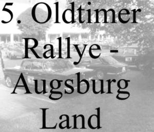 5. Oldtimer Rallye - Augsburg Land