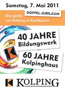 Kolping in Kaufbeuren feiert am 7. Mai ein Doppel-Jubilum: 60 Jahre Kolpinghaus und 40 Jahre Kolping-Bildungszentrum