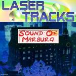 Marburger Klangkünstler LASERTRACKS hat Single 'Sound Of Marburg' veröffentlicht.
