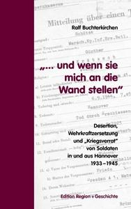 Mnnlichkeitsforschung und Desertion als individuelle Entscheidung vor dem Hintergrund von Repression