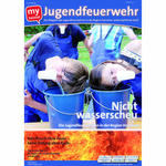 Jugendfeuerwehren: Das Magazin fr 2012