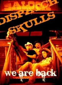 DISPATCH SKULLS COMEBACK