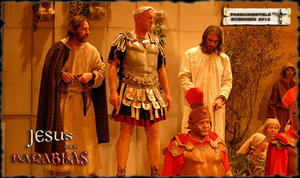 Passionsspiel 'Jesus oder Barabbas'