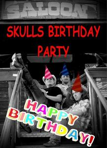 DISPATCH SKULLS BIRTHDAY PARTY