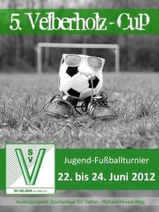 5. Velberholz-Cup - Unser groes Jugend-Fuballturnier in Velber
