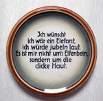 EIN SPRUCH - MEIN SPRUCH