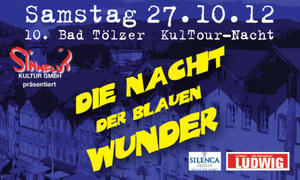 Die Nacht der blauen Wunder in Bad Tlz