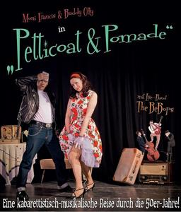 "Moni Francis & Buddy Olly in: ""DIE PETTICOAT & POMADE – SHOW"""