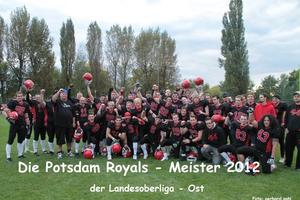 Die Potsdam Royals sind unbezwungener Meister der Landesliga/Ost 2012 - die 'Krieger' aus Eberswalde waren beim Saisonfinale chancenlos