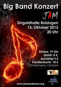 Big Band Konzert in Bobingen: JAM und Young Stage geben am 13. Oktober 2012 gemeinsam Vollgas