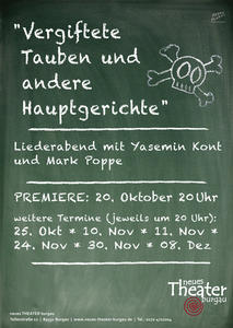 Vergiftete Tauben  und andere Hauptgerichte: Liederabend am Neuen Theater Burgau!