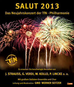 Salut 2013 - Neujahrkonzert mit der TfN-Philharmonie