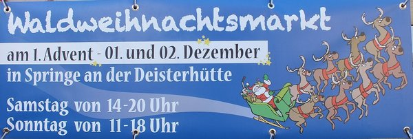 ...es ist wieder soweit. Waldweihnachtsmarkt an der Deisterhtte