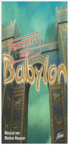 Aktuere gesucht: Verschleppt nach Babylon