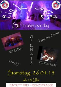 SCHNEEPARTY beim FC Knigsbrunn am 26.01.2013 - Eintritt FREI !! Live DJ, IGLU Bar, Feuershow uvm !!