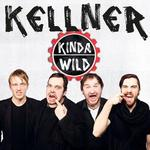 Kellner  das neue Album Kinda Wild - V 15. Mrz 2013 - Dieses Album wird rockiger als alle seine Vorgnger