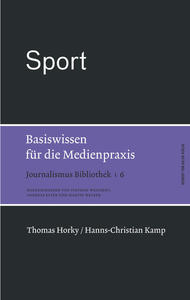 Sport  Basiswissen fr die Medienpraxis; Journalismus Bibliothek 6