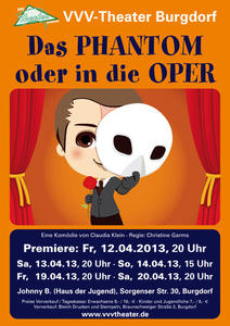 PREMIERE! VVV-Theater spielt 'Das Phantom oder in die Oper'