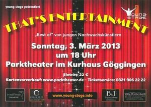 +++THAT'S ENTERTAINMENT!+++PARKTHEATHER GÖGGINGEN+++