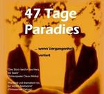 Theater: '47 Tage Paradies' geht auf Tournee