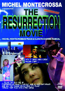 New Art Cinema: The Resurrection Movie' – Michel Montecrossa's great Peace & Climate Change Musical