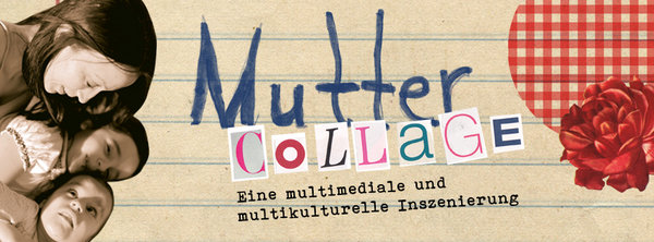 Mutter Collage