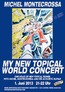 'My New Topical World Concert' Michel Montecrossa Akustik-Solo-Konzert