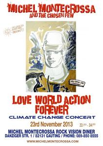 'Love World Action Forever Climate Change Concert' Michel Montecrossa and the Chosen Few