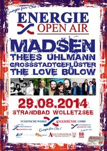 Energie Open Air mit Madsen, Thees Uhlmann, Grossstadtgeflüster, The Love Bülow