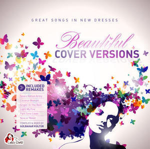 Beautiful Cover-Versions - Great Songs In New Dresses
