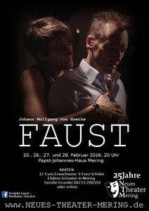 Goethes Faust ab 20.02.2016 in Mering