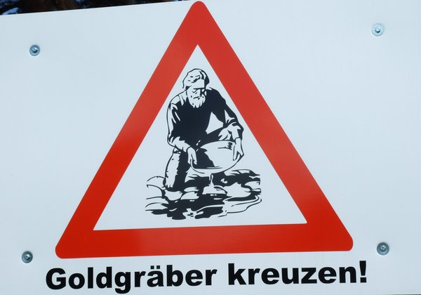 warnschild, goldgräber, goldgräber-in-mehlen