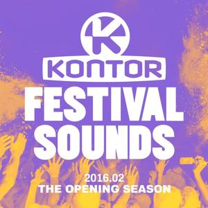 """VARIOUS ARTISTS –   """"KONTOR FESTIVAL SOUNDS 2016 - THE OPENING SEASON"""" 3 CD & DOWNLOAD: OUT 10.06.2016"""