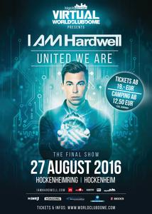 Das BigCityBeats WORLD CLUB DOME Zusatzfestival auf dem Hockenheimring Das spektakuläre Finale der  I AM Hardwell – United We Are World Tour  Festival-Feeling inklusive Camping 27. August 2016