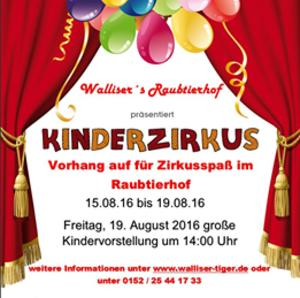 Kinderzirkus in Walliser´s Raubtierhof