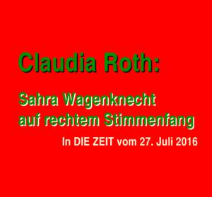Kommentatorin des Tages: Claudia Roth