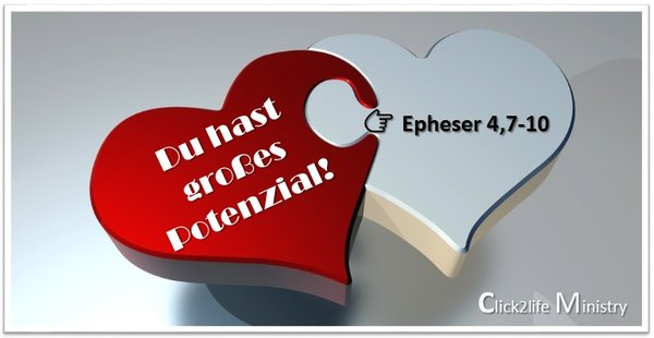 Du hast großes Potenzial - Click2life Ministry