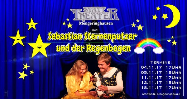 STATT-Theater Mengeringhausen - Sebastian Sternenputzer und der Regenbogen