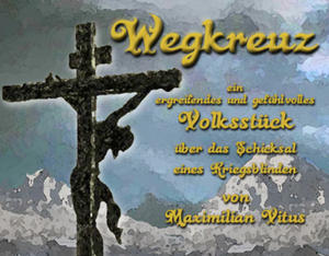 Wegkreuz | Theater