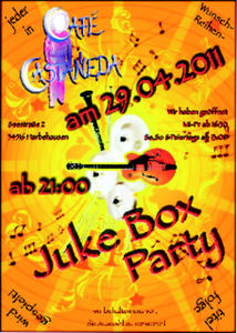 Juke Box Party am 29.04.11 im Café Castaneda in Harbshausen