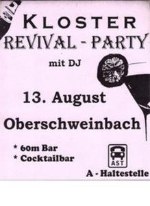 Kloster Revival Party Oberschweinbach
