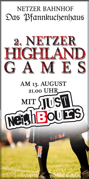 JUST NEIGHBOURS spielen bei den Highland-Games in Netze