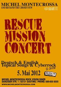 Michel Montecrossa and the chosen few 'Rescue Mission Concert' Deutsch & English Topical Songs & Cyberrock