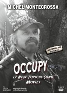 'Occupy Wall Street – 17 New-Topical-Songs & Movies' dedicated to the voice of the people of the world, Filmvorführung: New Art Cinema, Freitag, 10. August 2012, 20:00 Uhr