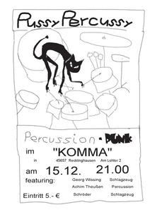 Pussy Percussy Percussion Punk - live im Komma! in Recklinghausen